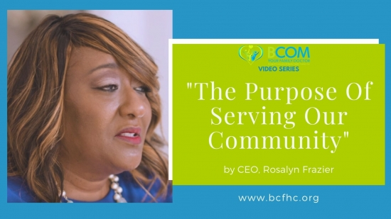"Video Series: ""The Purpose of Serving Our Community"" by CEO, Rosalyn Frazier"